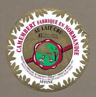 ETIQUETTE De FROMAGE.. CAMEMBERT Fabriqué En NORMANDIE (Orne 61-I).. Société Affinage GOUSSIN SA - Formaggio