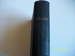Psallite Gefangbuch Diocèse De STRASBOURG 1900 - Libros Antiguos Y De Colección