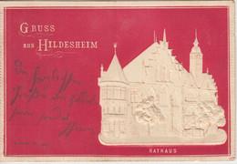 Niedersachsen - Hildesheim Rathaus Farb. Prägekarte Gelaufen 1900 - Sin Clasificación
