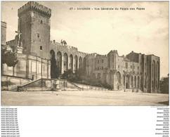 84 AVIGNON. Le Palais Des Papes Vue Générale - Avignon