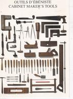 Carte Postale Neuve: Les OUTILS D'EBENISTE - Artigianato
