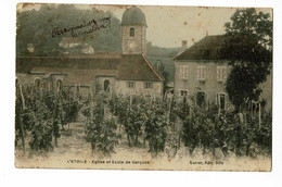L'Etoile - Eglise Et Ecole De Garçons (vignes Au Premier Plan) Circulé 1912, Sous Enveloppe - Otros Municipios