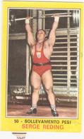 50 SOLLEVAMENTO PESI - SERGE REDING - CAMPIONI DELLO SPORT PANINI 1970-71 - Tarjetas