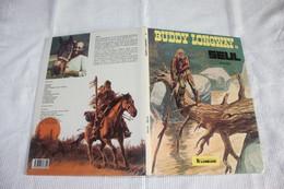 "BUDDY LONGWAY  T4  "" Seul ""    Editions: Du LOMBARD  1983  Comme Neuve - Buddy Longway"