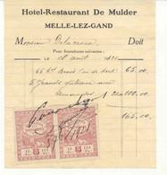0104 -België  Factuur Hotel Restaurant De Mulder  Te MELLE LEZ GAND Met Fiscale Zegels 1921 - 1900 – 1949