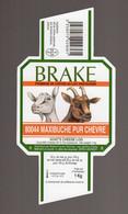 Mar21   3004  étiquette Fromage De Chèvre   Brake - Formaggio