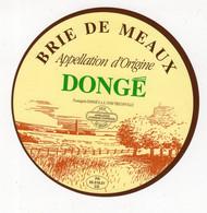 Mar21  551107 étiquette Fromage Brie De Meaux   Dongé - Formaggio
