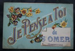 CPA Pas De Calais – St OMER (62500) Je Pense à Toi De St-Omer – Anniversaire – A Voyagé En 1922 à Destination De La Plac - Saint Omer