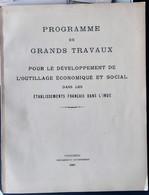 ASIE INDE ORIENTALE COMPTOIRS FRANCAIS PONDICHERY PROGRAMME DES GRANDS TRAVAUX  ETABLISSEMENTS FRANCAIS DANS L'INDE 1937 - Documenti Storici