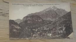 SAINT COLOMBAN DES VILLARDS : Le Mont Rond Et Le Sambuis, Prise De L'hotel Du Glandon  ................ 201101a-2544 - Otros Municipios