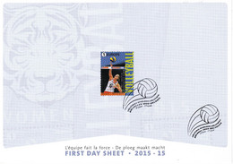 13,2015-15 4559  F 4559 Belgique A5 FDS First Day Sheet Sports Volleyball Equipe Force  7-9-2015 10€ 080407 - 2001-10