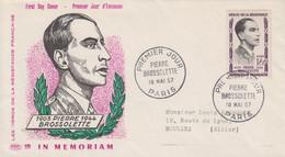 Enveloppe  FDC  1er  Jour   FRANCE    Héros  De  La   Résistance   Pierre   BROSSOLETTE   1957 - 1950-1959