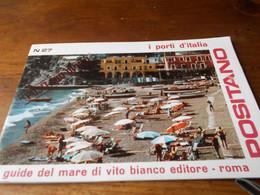 Italie Positano Livret Touristique 27 Avec Cartes   1965? Photos Textes En Italien TBE - Tourism Brochures