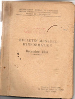GOUVERNEMENT GENERAL INDOCHINE .BULLETIN MENSUEL INFORMATION . DEC 1944. HANOI .CONFIDENTIEL . 121 PAGES + CARTES - Documentos Históricos