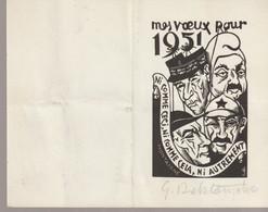 C. P. A. - MES VOEUX POUR 1951 - NI COMME CECI NI COMME CELA NI AUTREMENT - MONTAIGNE- G. DELATOUSCHE - ORIGINALE SIGNEE - Año Nuevo