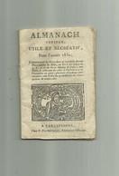 ALMANACH Curieux Utile Et Récréatif De 1830, 36 Pages Dates Des Foires Fixes De Six Département Du Midi - 1801-1900