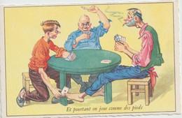 CPA Humoristique    Et Portant On Joue Comme Des Pieds - Humor