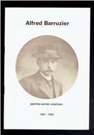 ALFRED BARRUZIER PEINTRE VERRIER CHARTRAIN 1881 1932 CHARTRES EURE ET LOIR VITRAIL PAR ANNE GRANBOULAN 1982 - Centre - Val De Loire