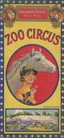 Programme Officiel Spectacle Zoo Circus - Années 1940/1950 ? Format : 12 X 25.5 Cm. - Bon état - 2 Scan - Programs