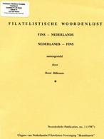 Filatelisctische Woordenlijst FINS - NEDERLANDS  En NEDERLANDS - FINS - Noordlicht Publ. Nr 1 1987 - - Handbooks