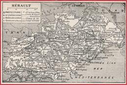 Carte Du Département De L'Hérault (34). Préfecture, Sous Préfecture, Chef Lieu ... Chemin De Fer. Larousse 1922. - Documentos Históricos