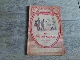 Au Pays De Gris-gris  Les Livres Roses N°364  Dessins Afrique Congo Français 1924 - Other