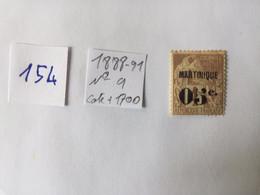 France Martinique N°9 Pt Trace De Rouille 1888/1891 Neuf Cote + 1700 Euros - Non Classés