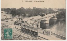 DEPT 92 : édit. ? N°77 : Courbevoie Le Pont De Neuilly ( Tram , Attelage ) - Courbevoie