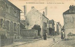 91 - SAINT MICHEL SUR ORGE - LA POSTE ET LA GRANDE RUE - Saint Michel Sur Orge