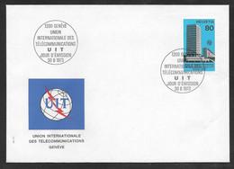 Switzerland / United Nations Geneva - 1973 ITU / UIT Headquarters Building FDC - FDC