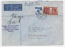HELVETIA 3FR+30C LETTRE COVER AVION LA CHAUX DE FONDS 26.IX.1946 TO BOMBAY INDIA - Briefe U. Dokumente