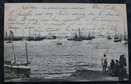 CPA Vendée - Ile D'Yeu (85350) Vue Générale Du Port à Marée Haute – Dugas Nantes 16 – Animée - A Voyagé En 1905. - Ile D'Yeu