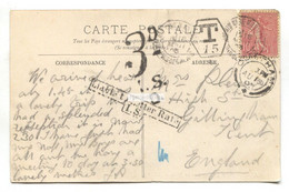 France To England - Liable To Letter Rate I. S. - Underpaid, 3d Tax - Postcard From 1905 - Postmark Collection