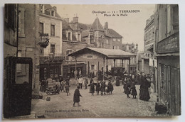Carte Postale Terrasson Place De La Halle Animée 1909 - Andere Gemeenten