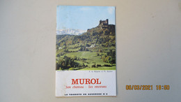 """BROCHURE """"LE TOURISTE En AUVERGNE N° 8 : MUROL Son Château - Ses Environs - Tourism Brochures"""