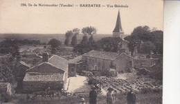 BARBATRE  VUE GENERALE - Noirmoutier