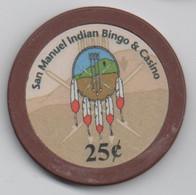 Jeton De San Manuel Indian Bingo & Casino 25¢ - Highland CA (Diamètre 39 Mm) - Casino