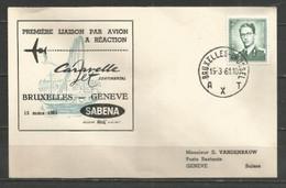 BRUXELLES-GENEVE - Sabena 15/3/1961 - Timbres Belgique (Baudouin Lunettes Type Marchand) - Airplanes