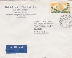 ERITREA - ASMARA - BUSTA VIAGGIATA AEREA - CASA DEL VETRO S.A - IMPOT-EXPORT - PER VIAGGIATA DA ETIOPIA PER MILANO ITALY - Eritrea