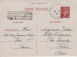 Entier Postal 1,20 Pétain Par Avion Paris Départ 29 7 1942 Avec Paris RP Avion Taxe Aérienne Perçue 1 Francs Rabat Maroc - Cartes Postales Types Et TSC (avant 1995)