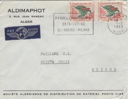 Lettre ALGERIE Flamme Première Foire De L'indépendance 1.7.1963 Pour La Suisse Par Avion. - Argelia (1962-...)