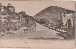 ITALY -  Napoli - Il Vesuvio E L'Osservatorio - Napoli (Naples)