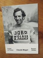 Cyclisme - Carte Publicitaire JOBO WOLBER LA FRANCE : MAGNI - Cycling