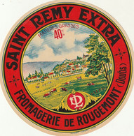 Rare étiquette  Fromage St Rémy Extra Fromagerie De Rougemont - Cheese