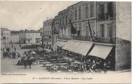33 - LANGON Place Maubec Les Cafés Animée écrite Timbrée - Langon