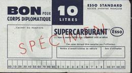 Bon Pour Corps Diplomatique 10L Super Carburant Esso Standard Spécimen Restrictions - Buoni & Necessità