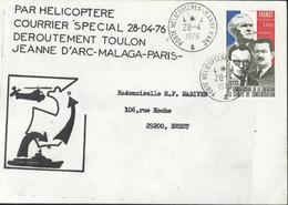Par Hélicoptère Courrier Spécial 28 4 76 Déroutement Toulon Jeanne D'Arc Malaga Paris CAD Porte Hélicoptères 28 4 1976 - Maritime Post