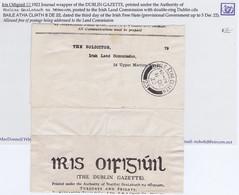 Ireland Free Mail 1922 Journal Wrapper Of The DUBLIN GAZETTE Sent Free Of Postage BAILE ATHA CLIATH 8 DE 22 - Ohne Zuordnung