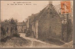 60 - Crépy-enValois (oise) - La 'Cour Des Miracles' à Mermont - Crepy En Valois
