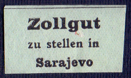 BOSNA - BOSNIA & H. - AUSTRIA - K.u.K.  Postal Customs Label In Sarajevo - **MNH - Bosnie-Herzegovine